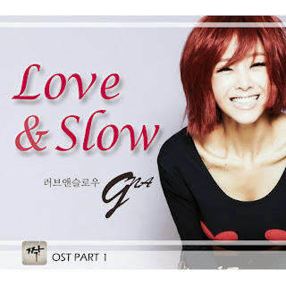 G.NA (지나) - Love & Slow (Mate OST Part.1)