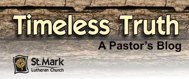 Timeless Truth - A Pastor's Blog
