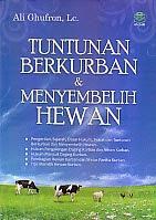 toko buku rahma: buku TUNTUNAN BERKURBAN DAN MENYEMBELIH HEWAN, pengarang ali grufron, penerbit amzah