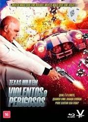 Filme Texas Holdem Violentos e Perigosos