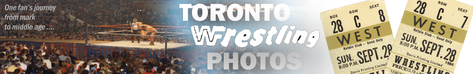 Toronto Wrestling Photos - 80s Maple Leaf Gardens and Indie Wrestling pictures
