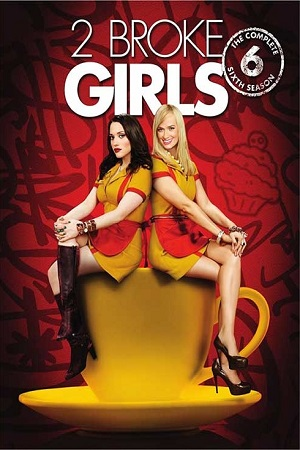 2 Broke Girls S06 All Episode [Season 6] Complete Download 480p