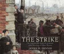 The Strike — The Improbable Story of an Iconic 1886 Painting of Labor Protest