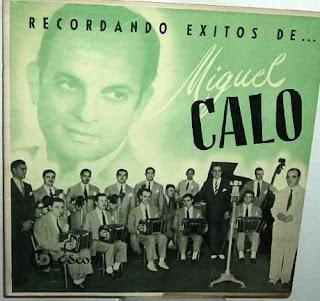 Miguel Caló - Recordando Exitos
