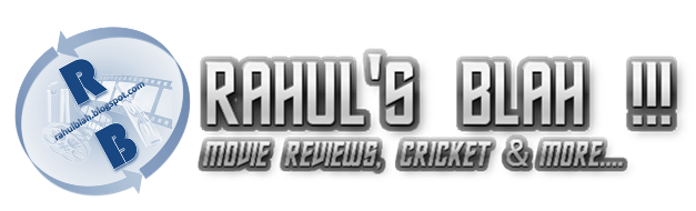 Rahul's Blah !!!