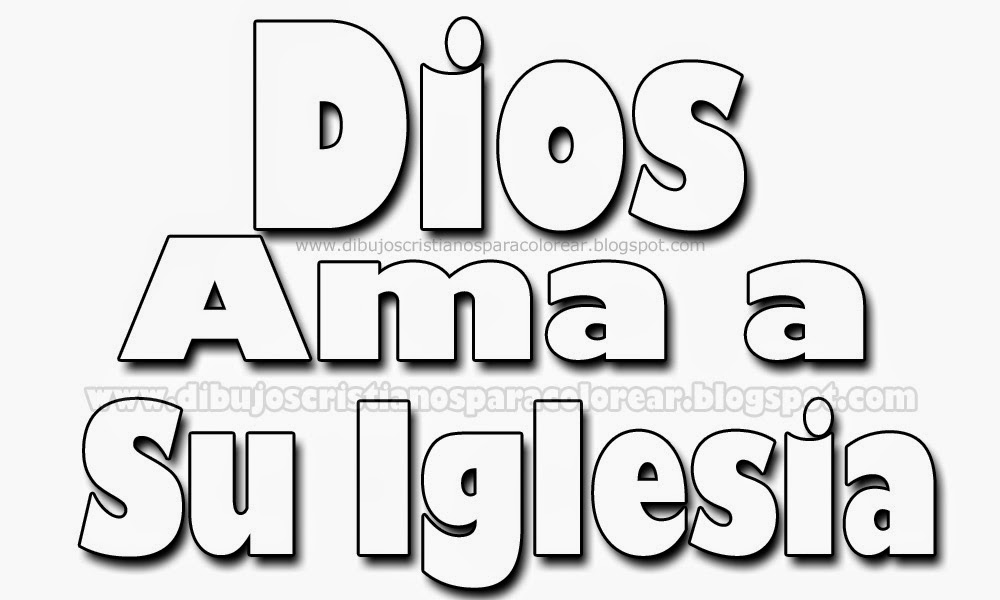 Laminas Cristianas para colorear: Dios ama a su iglesia ~ Dibujos ...