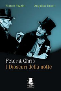 Peter & Chris. I Dioscuri della notte, 2010, copertina