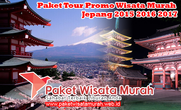 Paket Tour Promo Wisata Murah Jepang 2018 2019 2020 2021
