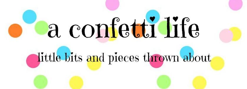 a confetti life