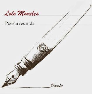 http://lolomoralespoesia.blogspot.com/