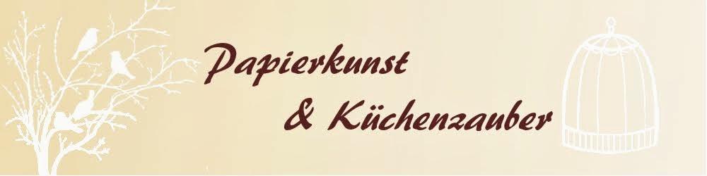Papierkunst und Küchenzauber