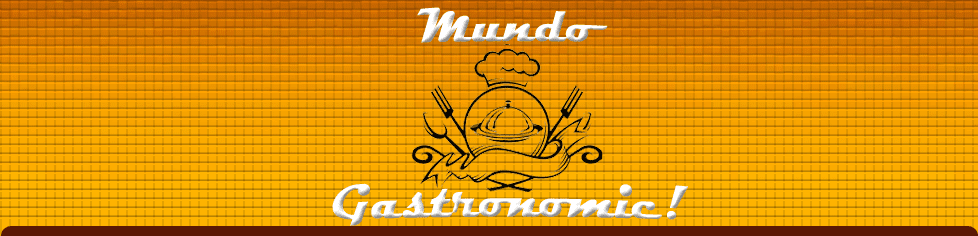 Mundo Gastronomic!