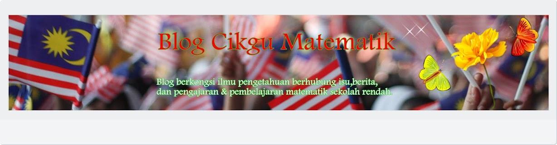 Blog Cikgu Matematik