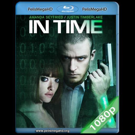 IN TIME: EL PRECIO DEL MAÑANA (2011) FULL 1080P HD MKV ESPAÑOL LATINO