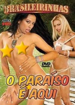 Brasileirinhas - O Paraíso é Aqui - (+18)