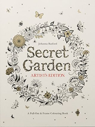 Planet Print Review Secret Garden Artist 39 S Edition A Pull Out And Frame Colouring Book By