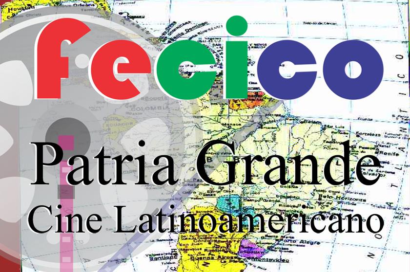 FeCiCo Patria Grande: Cine Latinoamericano