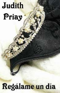 Regalame un dia de Judith Priay