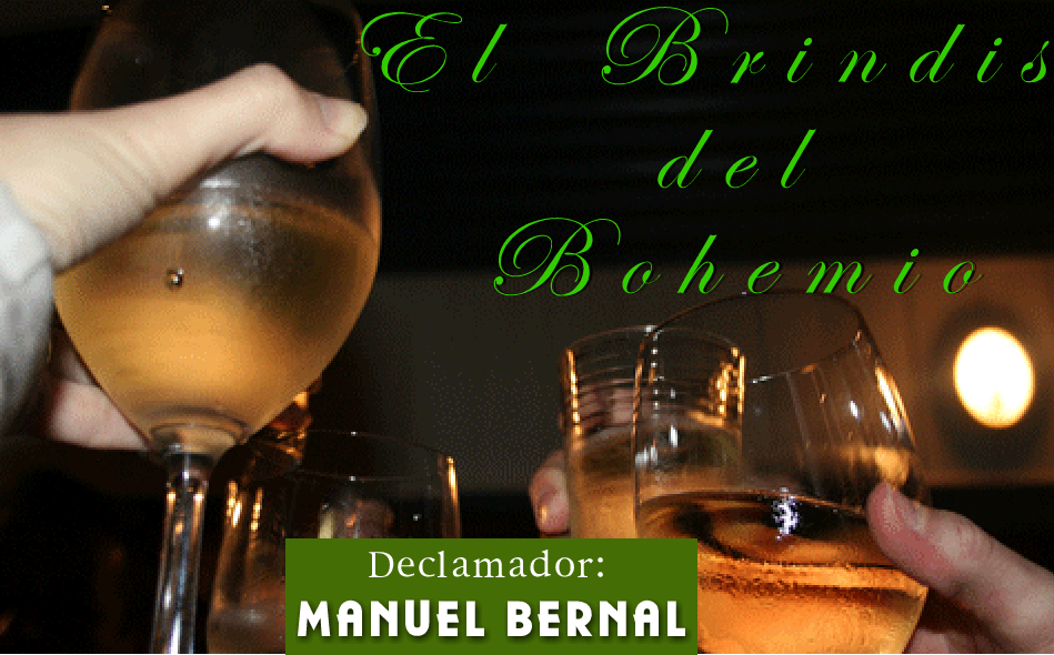 El Brindis del Bohemio (Manuel Bernal)