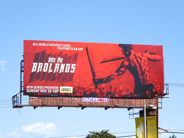Into the Badlands series premiere billboard