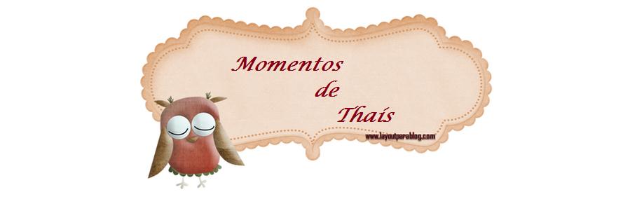 Momentos de Thaís