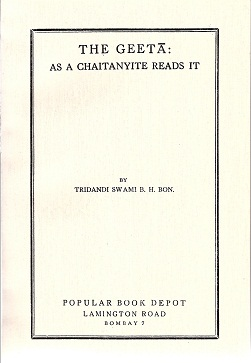 The Geeta: as a Chaitanyite reads it