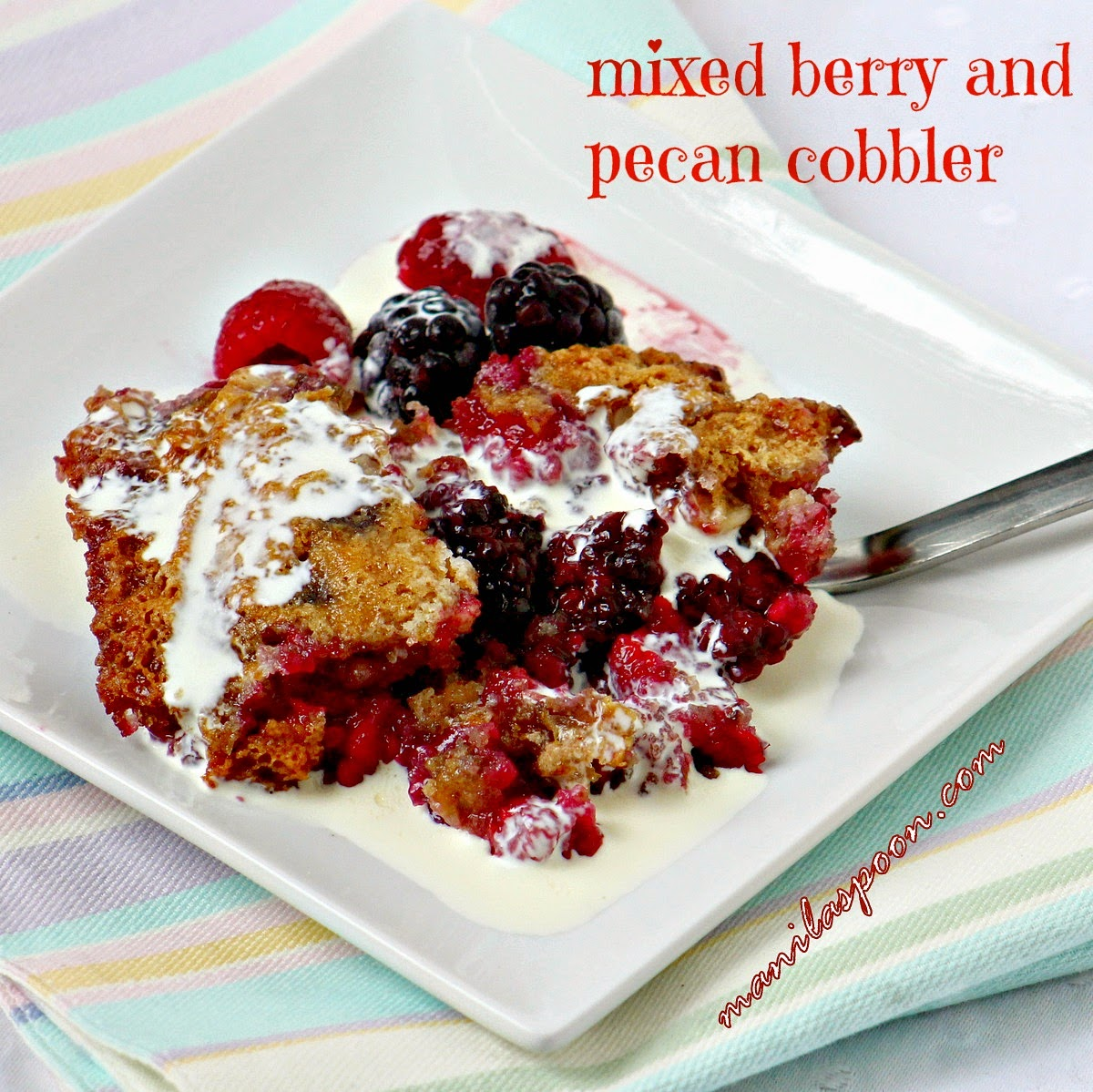 Mixed Berry and Pecan Cobbler - so deliciously good!