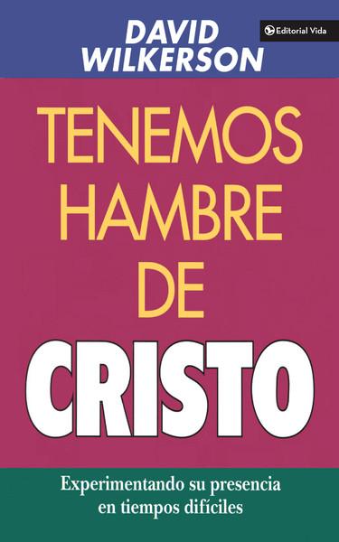 David Wilkerson-Tenemos Hambre De Cristo-