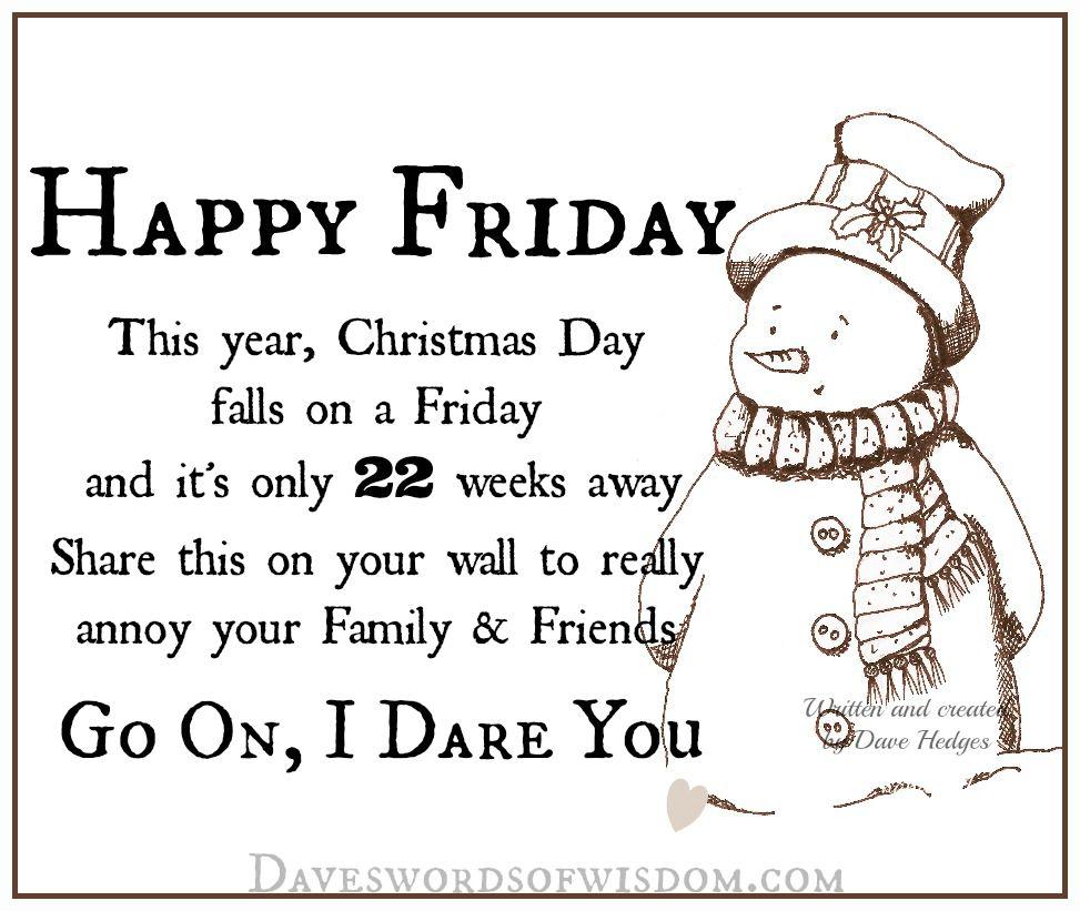 Daveswordsofwisdom.com: Happy Friday - Countdown To Christmas!