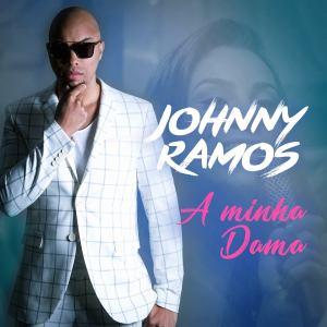Johnny Ramos - A Minha da Dama