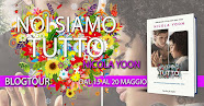BlogTour:  Noi siamo tutto di Nicola Yoon