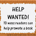 10 Ways Readers Can Help Promote a Book