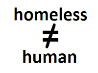 homeless not human