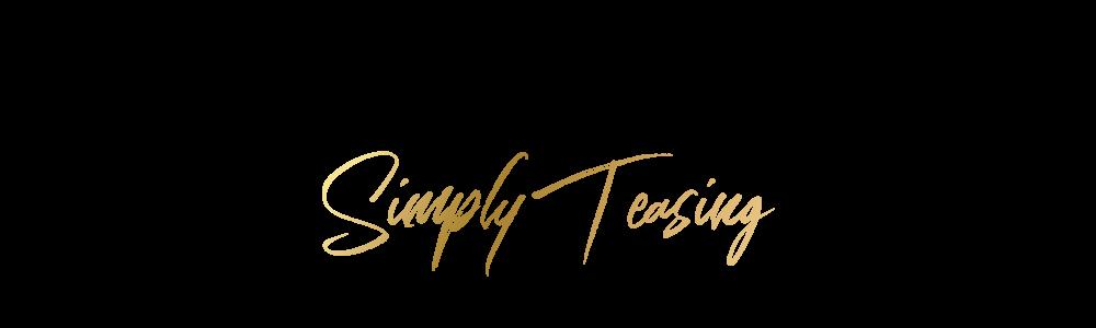 Simply Teasing