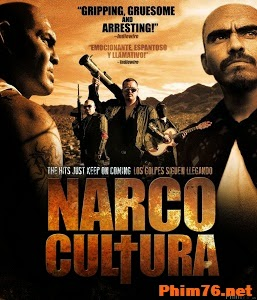 Băng Đảng Narco - Narco Cultura