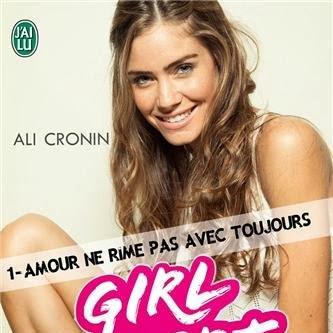 Girl heart boy, tome 1 : Amour ne rime pas avec toujours d'Ali Cronin