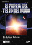 Antonio Bolainez: El Profeta Joel Y El Fin Del Mundo