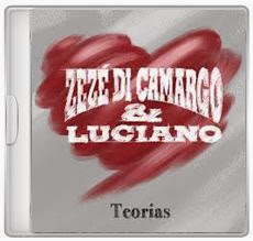 Baixar CD Zezé Di Camargo & Luciano – Teorias (2013) Download