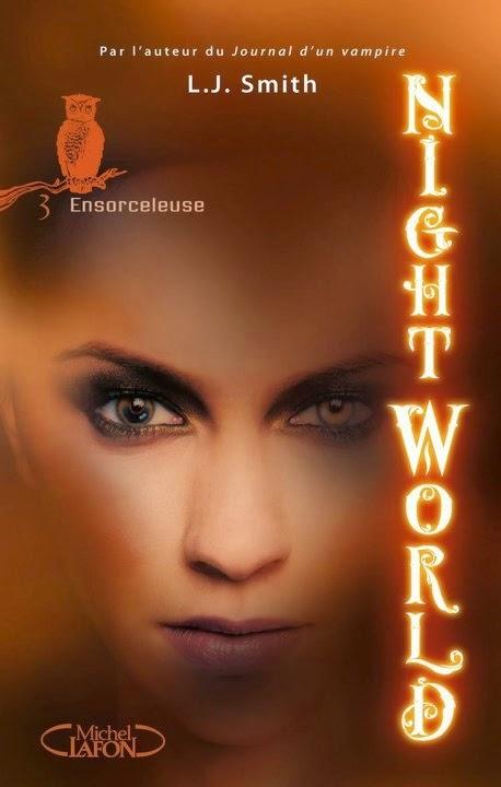 Chronique l Night World T.III