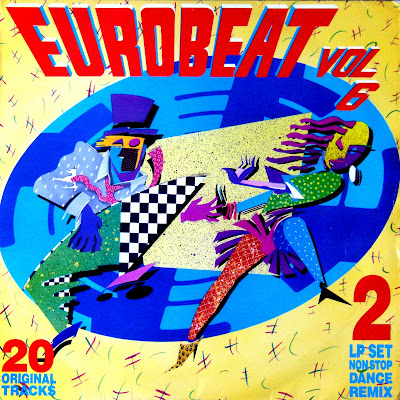 EUROBEAT - Volume 6 (90 Minute Non-Stop Dance Remix) (2LP Set) 1989 Various Artists Hi-NRG Italo Disco 80's Classic