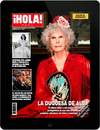Revista ¡Hola! Perú (26 Noviembre 2014) ESPAÑOL - La Duquesa de Alba, el último adiós a una mujer extraordinaria y protagonista de una vida irrepetible