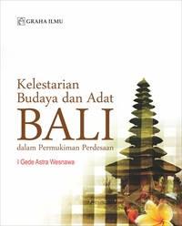Kelestarian Budaya dan Adat Bali dalam Permukiman Perdesaan