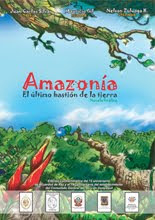 """AMAZONAS EL ÚLTIMO BASTIÓN DE LA TIERRA"""