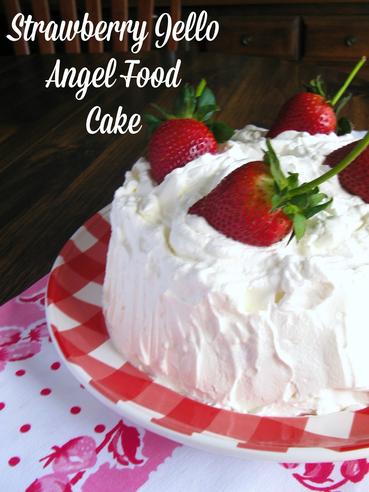 Cooking with k strawberry jello angel food cake a vintage recipe this strawberry jello angel food cake recipe is from tupperware yes they have tons of recipes using their products many that i have today forumfinder Image collections