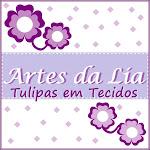 Artes da Lia Tulipa em Tecido: