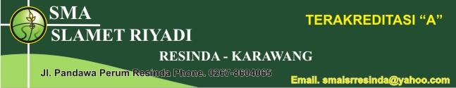 SMA Ignatius Slamet Riyadi  - Karawang