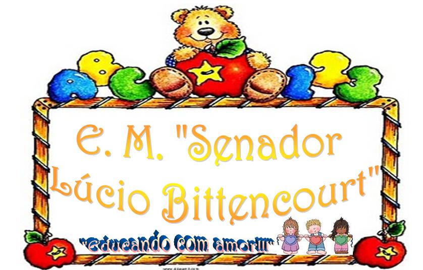 E.M. Senador Lúcio Bittencourt