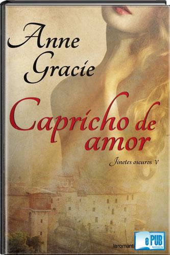 Capricho+de+amor+ +Anne+Gracie Capricho de amor   Anne Gracie