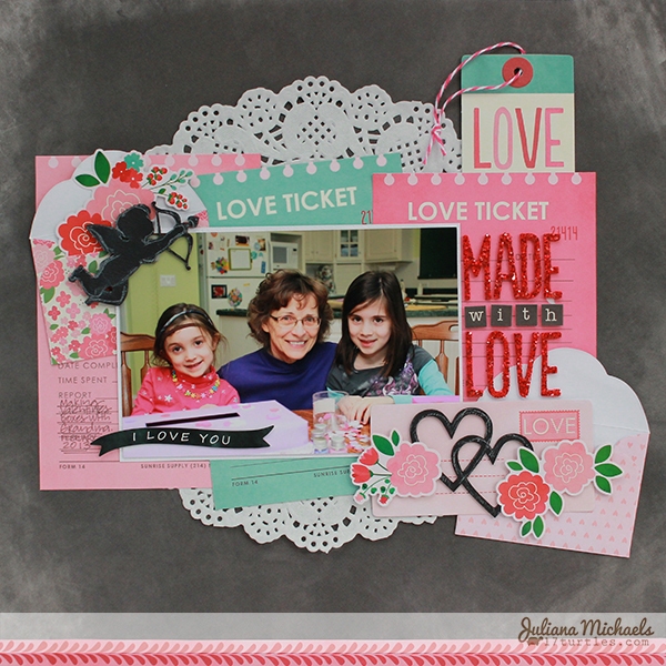 Made With Love Layout by Juliana Michaels