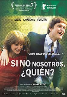 Ver Película Si No Nosotros, ¿Quién? Online Gratis (2011)